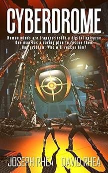 Cyberdrome (English Edition) di [Rhea, Joseph, David Rhea]