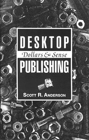 Desktop Publishing: Dollars & Sense