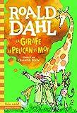 La girafe, le pélican et moi - Gallimard Jeunesse - 14/11/2016