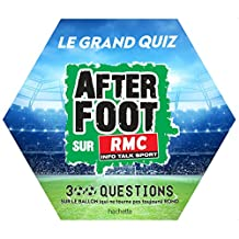 Le grand quiz after foot