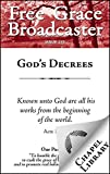 God's Decrees (Free Grace Broadcaster Book 237)