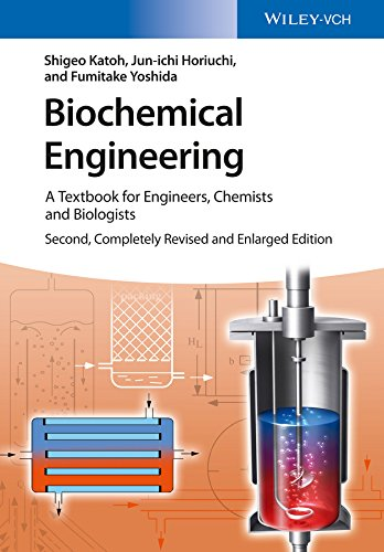 Biochemical Engineering: A Textbook for Engineers, Chemists and Biologists (English Edition)