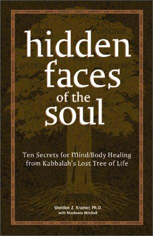 PDF Hidden Faces of the Soul: Ten Secrets for Mind/body