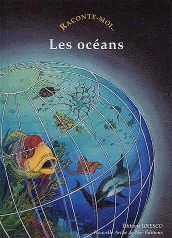 Raconte-moi... Les océans