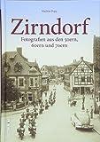 Zirndorf. Fotografien aus den 50ern, 60ern und 70ern. Rund 160 seltene Bilder laden ein zum Erinnern und Wiederentdecken (Sutton Archivbilder)