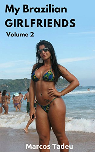 My Brazilian Girlfriends: Bikinis (English Edition)