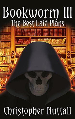 Bookworm III: The Best Laid Plans (English Edition) par Christopher Nuttall
