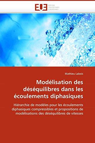 Modélisation des déséquilibres dans les écoulements diphasiques par Mathieu Labois