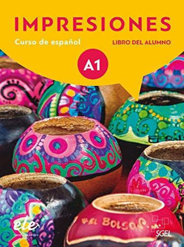 Impresiones Internacional 1. Kursbuch mit Code - Libro del Alumno: Curso de español