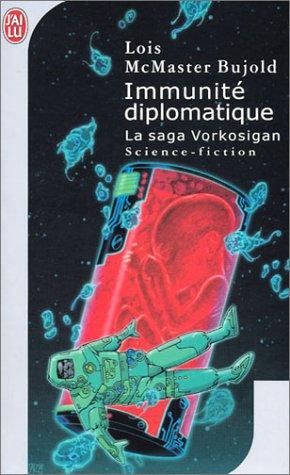 La Saga Vorkosigan : Immunité diplomatique