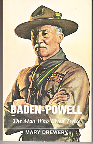 Baden-Powell : the man who lived twice