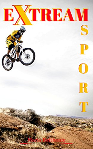 Extreme Sport :Extreme Sports Popular Outdoor Adventures Dangerous: You must do it activities  perceived (Media Base Spot)