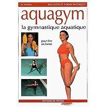 Aquagym : La gymnastique aquatique
