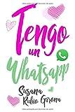 Tengo un Whatsapp