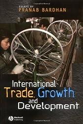 International Trade Growth and Development: Essays by Pranab Bardhan by Pranab Bardhan (2003-01-03)