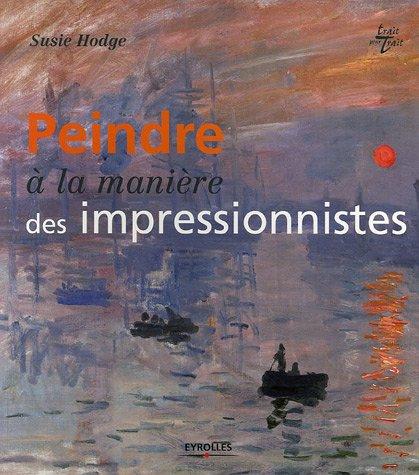 Peindre à la manière des impressionnistes