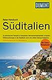 DuMont Reise-Handbuch Reiseführer Süditalien: Kampanien, Basilikata, Apulien, Kalabrien, mit Extra-Reisekarte