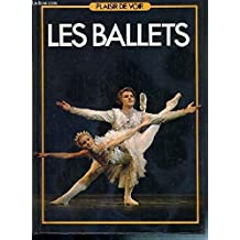 Les Ballets (Plaisir de voir)