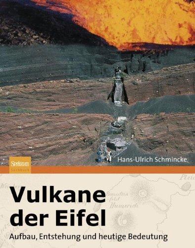 Vulkane der Eifel: Aufbau, Entstehung und heutige Bedeutung
