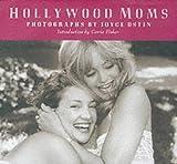 Hollywood Moms