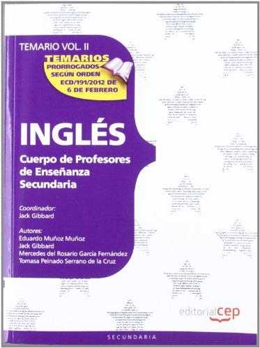 Cuerpo de Profesores de Enseñanza Secundaria. Inglés. Temario Vol. II.: 2 (Profesores Eso 2012 (cep)) por AA.VV