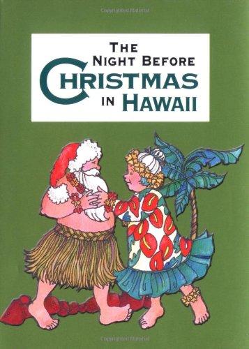 Night Before Christmas In Hawaii The Night Before Christmas Gibbs