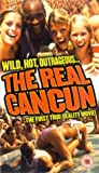 The Real Cancun [VHS]