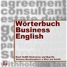 Wörterbuch Business-Englisch. Deutsch - Englisch / Englisch - Deutsch