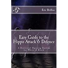 Easy Guide to the Hippo Attack & Defence (English Edition)