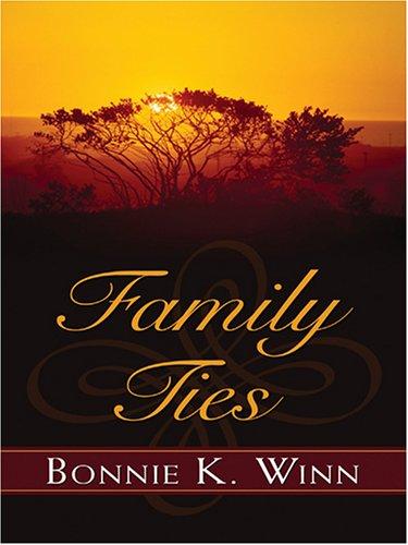 Family Ties (Thorndike Press Large Print Christian Romance Series)