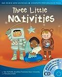 A & C Black Mini-musicals – Three Little Nativities