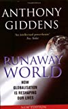 Runaway World by Professor Anthony Giddens (2002-06-13)