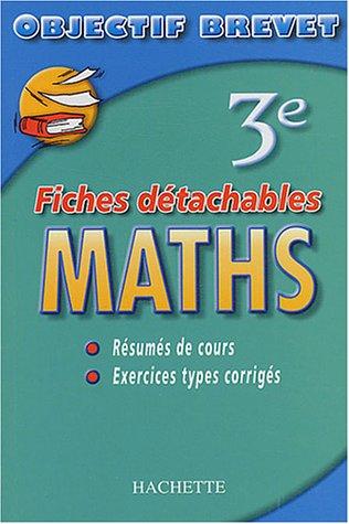 Objectif Brevet - Fiches détachables : Maths, 3e