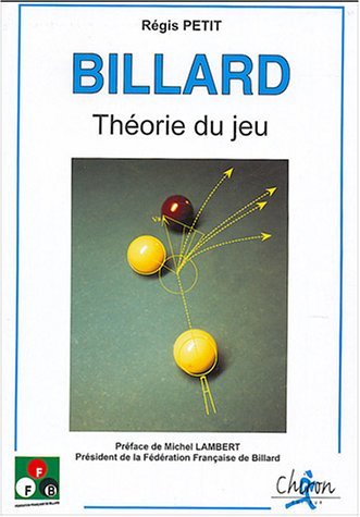 Billard : Théorie du jeu par Régis Petit