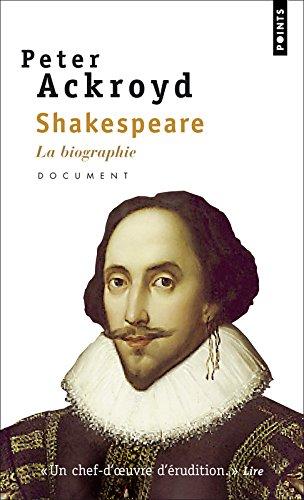Shakespeare. La biographie