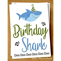 Funny Birthday Shark Doo Doo Doo Comical Christmas Card Baby Mummy Daddy Grandma Grandpa Joke Greetings Hilarious Alternative Annoying Song Child Kids Sister Brother Mum Dad Auntie Uncle Teacher