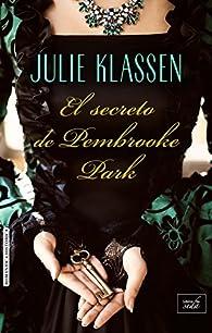 EL SECRETO DE PEMBROOKE PARK par Julie Klassen
