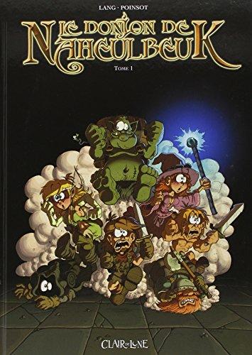 Le Donjon de Naheulbeuk, tome 1 : Première saison, partie 1