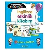 İngilizce Etkinlik Kitabım - Öğrenmeyi Seviyorum 3-6 Yaş: 150 Oyun ve Etkinlik