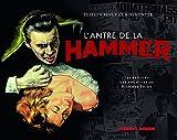 L'Antre de la Hammer (Éd. augmentée)