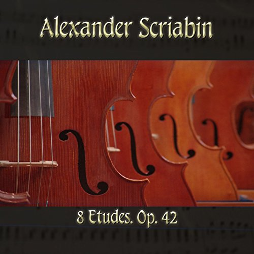 Sharp 42 (8 Etudes, Op. 42 in C-Sharp Minor, Op. 42: No. 5, Etude 5)