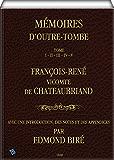 Mémoires d'Outre-Tombe: Tome I, II, III, IV & V