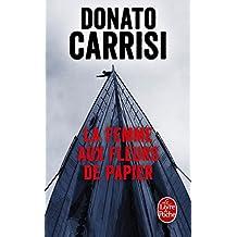 FEMME AUX FLEURS DE PAPIER (LA) by DONATO CARRISI (September 16,2015)