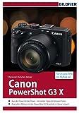 Canon PowerShot G3X: Für bessere Fotos von Anfang an! (German Edition)