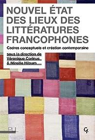 Nouvel état des lieux des littératures francophones par Véronique Corinus