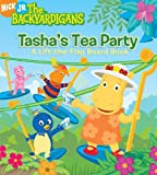 Tashas Tea Party: A Lift-The-Flap Board Book (Backyardigans)