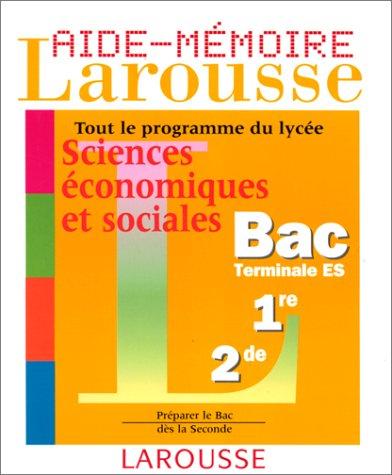 Aide-Mémoire Larousse : Sciences économiques et sociales, Terminale ES