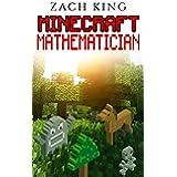 KIDS BOOKS: Minecraft Mathemetician (English Edition)