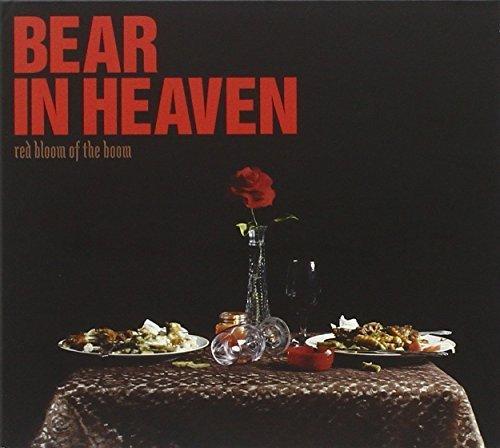 Red Bloom of the Boom by BEAR IN HEAVEN (Bear In Heaven)