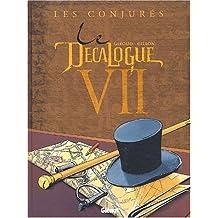 Le Décalogue, Tome 7 : Les conjurés